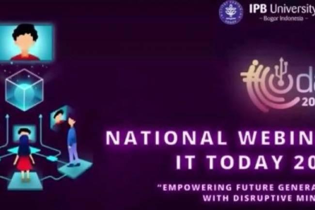 Himalkom IPB Gelar Webinar Nasional IT Today 2020