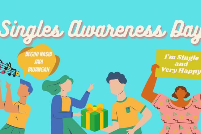 Singles Awareness Day: Berstatus Lajang Bukanlah Akhir dari Dunia