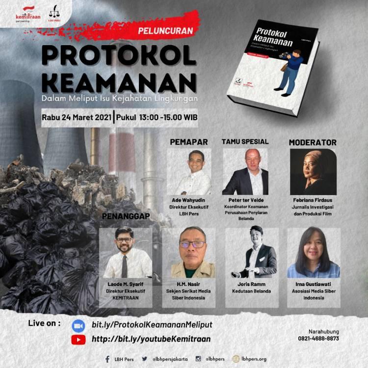 Peduli Keselamatan Jurnalis, LBH Pers Luncurkan Buku Protokol Keamanan